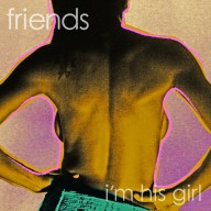 Friends : I'm His Girl (Lucky046)